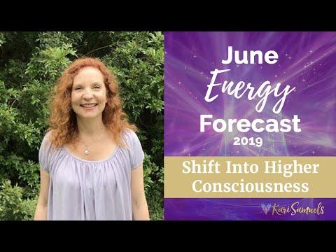 June 2019 Energy Forecast - Shift into Higher Consciousness