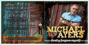 "Michael Ayers new cd ""Finally Forgave Myself"""