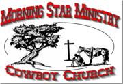 Morning Star Cowboy Church