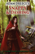 Snappy and Dashing (The Yellow Hoods Companion Tale, #1)