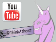 Think Atheist Youtube Challenge!