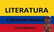 LITERATURA COLOMBIANA CONTEMPORANEA