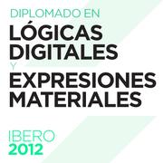 Diplomado en Lógicas Digitales y Expresiones Materiales