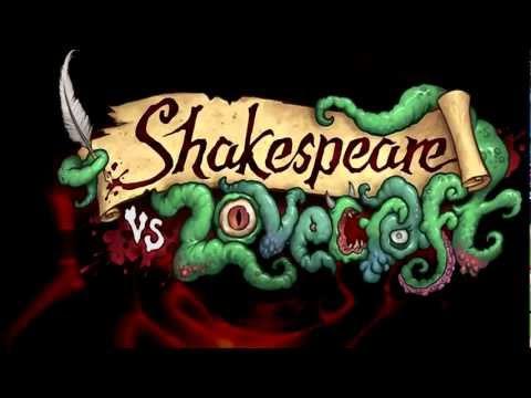 Shakespeare v. Lovecraft