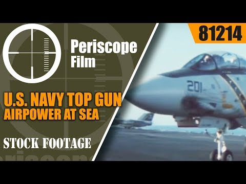 U.S. NAVY AIR POWER AT SEA  F-14 TOMCAT TOP GUN   DOCUMENTARY  81214