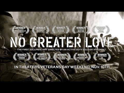 """No Greater Love"" Official Trailer - In Theaters Veterans Day Weekend, Nov. 10th"