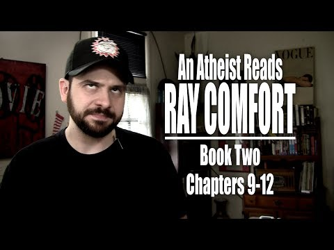Book Two, Chapters 9-12 - An Atheist Reads Ray Comfort