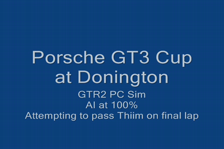 Porsche GT3 Cup Lap at Donington