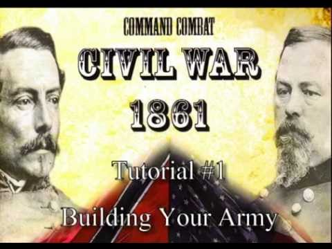 Command Combat: Civil War - Tutorial 1 (Building Your Army)