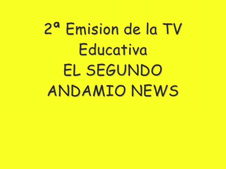 2ª Emision TV Educativa EL SEGUNDO NEWS