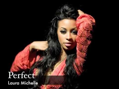 'Perfect' Laura Michelle