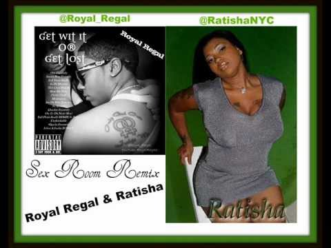 Sex Room Remix - Royal Regal & Ratisha