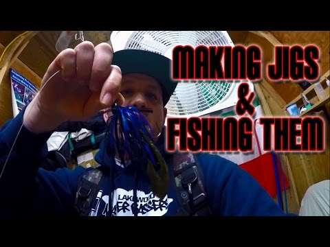 Making Jigs & Fishing Them