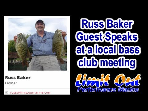 Russ Baker Limit Out Marine Owner Guest Speaks At A Local Bass Club Meeting - Legion Of Bass
