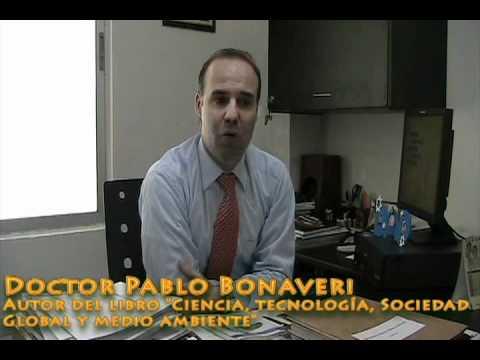 """Pablo Bonaveri, Autor del  libro """" Ciencia, tecnología, sociedad global y medio ambiente"""""""