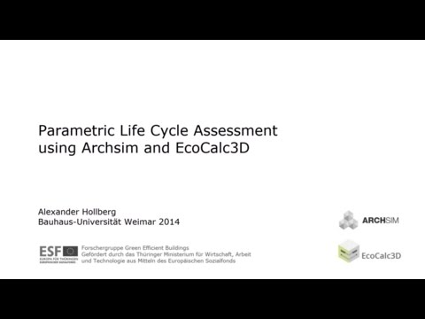 Parametric Life Cycle Assessment using Archsim and EcoCalc3D