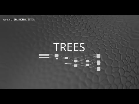 rese arch GRASSHOPPER Sessions - Essential: TREES (sample)