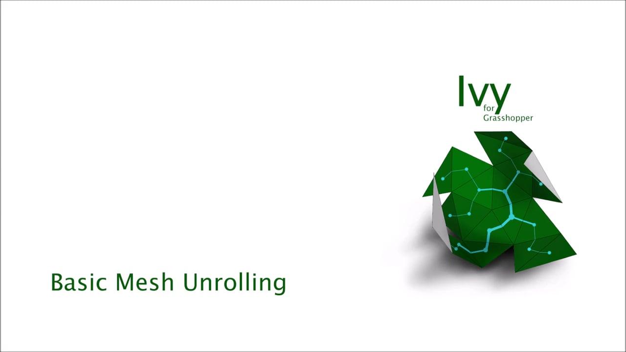 Ivy for Grasshoper basic mesh unroll