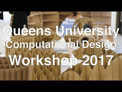 Computational Design Workshop Queens University