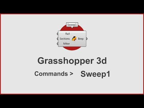 Grasshopper Commands -  Sweep1