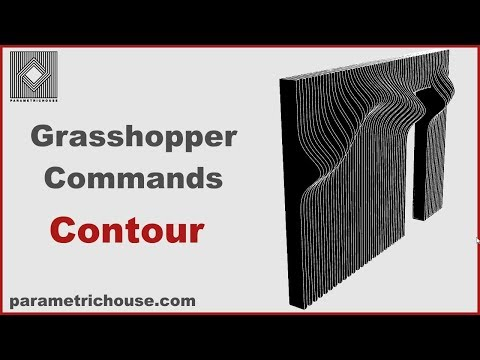 Grasshopper Tutorial : Commands - Countour