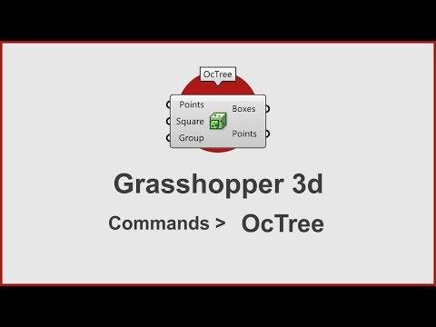Grasshopper Commands -  Octree