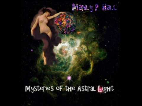 Manly P. Hall - Mysteries Of The Astral Light - SIDE A - Pt 1/5