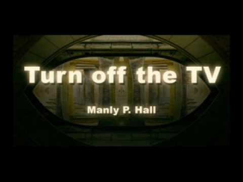 Manly Palmer Hall - TURN OFF THE TELEVISION SET