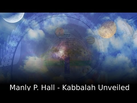 Manly P. Hall - The Kabbalah Unveiled