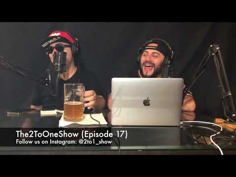 """The 2 To One Show (Episode - 17 """"Ye To None')"""