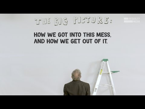 The Big Picture: How We Got Into This Mess, And How Get Out of It