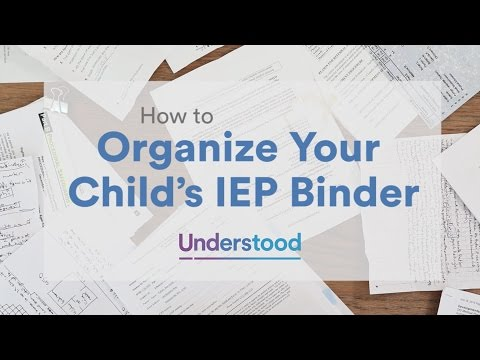 IEP Binder: How to Assemble and Organize