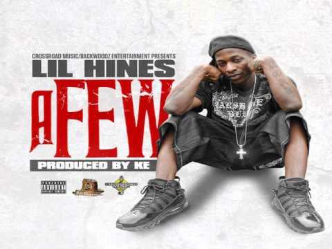 "Lil Hines ""A Few"""