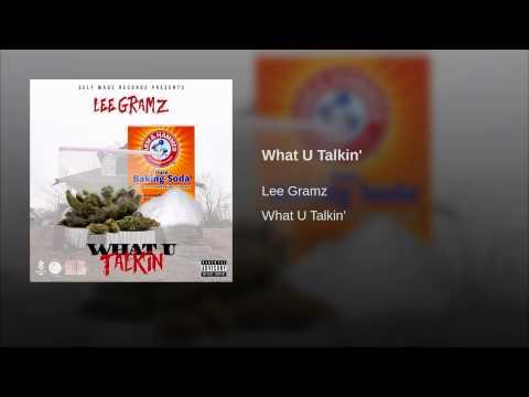 What U Talkin'