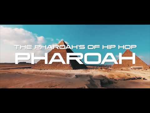 """THE PHARAOHS OF HIP HOP - """"PHARAOH"""""""