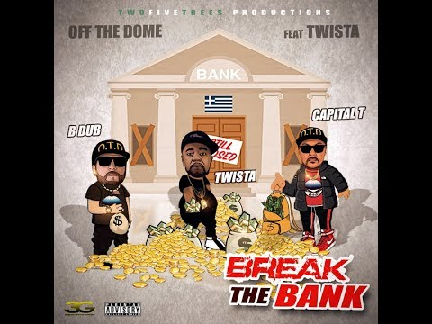 Off The Dome Ft. Twista- Break The Bank