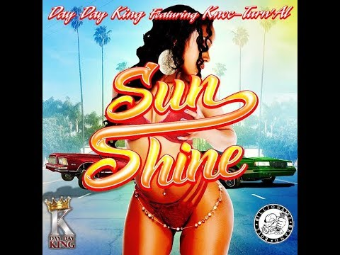 Day Day King - Sunshine ft. Knoc-Turn'Al and Marlo Bloxson