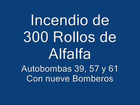 Bomberos de Villa Maria, Cordoba en Argentina / Incendio de Rollos / Video Destacado de La Hermandad de Bomberos