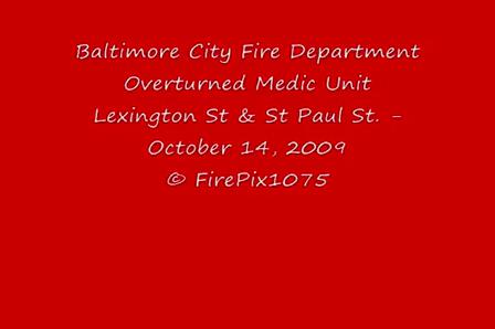 14 de Octubre de 2009 / Baltimore vuelco de una ambulancia / Miercoles 14 de Octubre