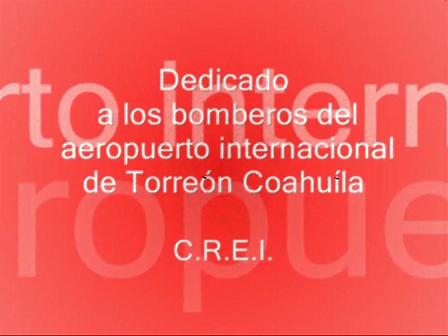 Bomberos del Aeropuerto de Torreon Coahuila Mex