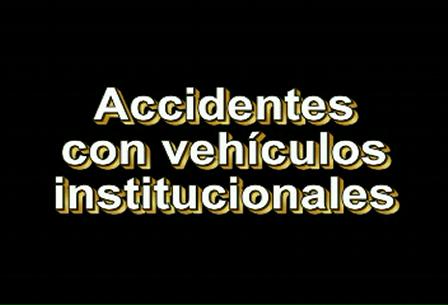 Accidentes de Vehículos Fiscales y oficiales