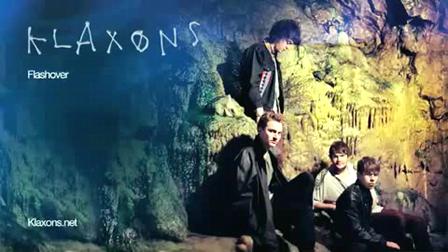 Klaxons - Flashover