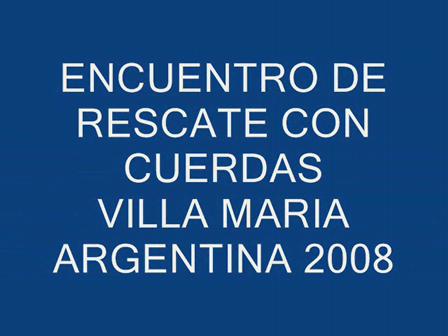 Encuentro de Rescate con Cuerdas / Bomberos de Villa Maria, Cordoba en Argentina