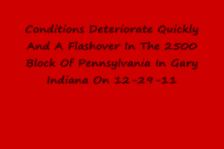 31 de Diciembre de 2011 / Flashover en Incendio de dos Viviendas en Pennsylvania en Gary Indiana en Estados Unidos