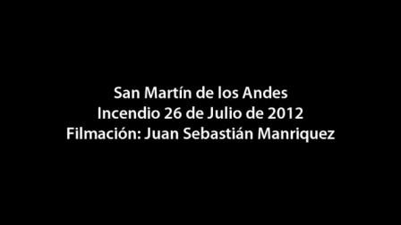 26 de Julio de 2012 / Incendio de Vivienda / San Martin de los Andes, Neuquen en Argentina