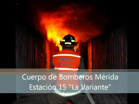"""SIMULADOR DE FLASHOVER EN ESTACIÓN 15 """"LA VARIANTE"""" CENTRO DE ENTRENAMIENTO DEL CUERPO DE BOMBEROS DE MERIDA, VENEZUELA / Vídeo Destacado de La Hermandad de Bomberos"""