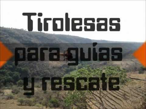 Tirolesas para Guias y Socorristas