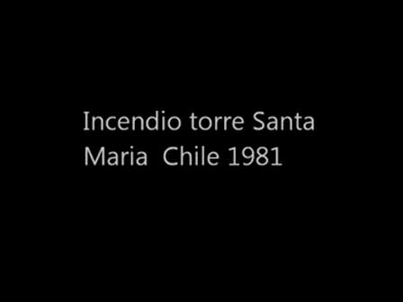 Incendio Torre Santa Maria (Chile 1981)