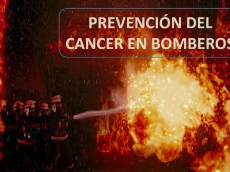PREVENCIÓN DEL CÁNCER EN BOMBEROS
