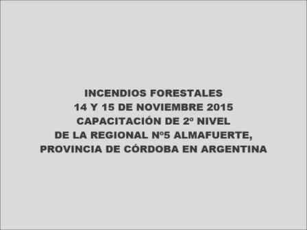 CAPACITACIÓN 2º NIVEL DE INCENDIOS FORESTALES - ALMAFUERTE, CÓRDOBA EN ARGENTINA